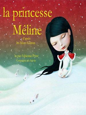 cover image of La princesse Méline