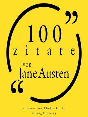 cover image of 100 Zitate von Jane Austen