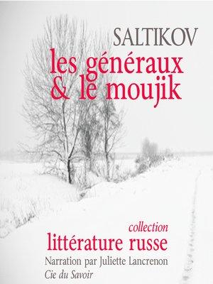 cover image of Les généraux et le moujik