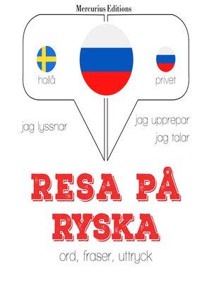 cover image of Resa på ryska