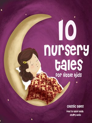 cover image of 10 Nursery Tales for Little Kids