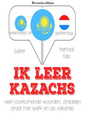 cover image of Ik leer Kazachs
