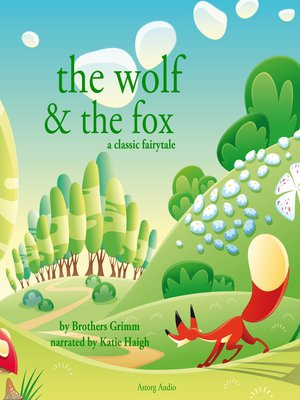 cover image of The Wolf and the Fox