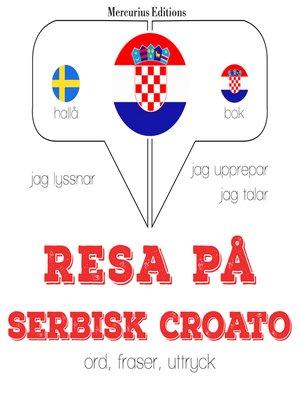 cover image of Resa på serbisk croato