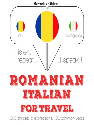 cover image of Romanian - Italian: For travel
