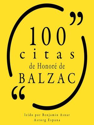 cover image of 100 citas de Honoré de Balzac