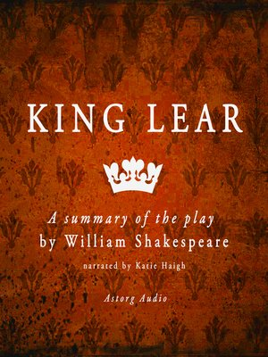 cover image of King Lear: A Summary of the Play