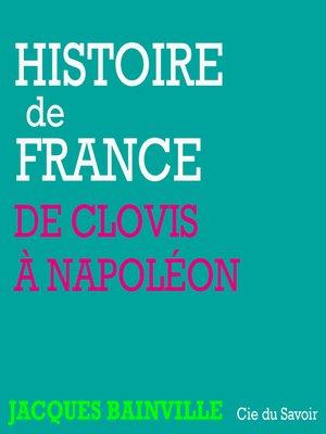 cover image of De clovis à Napoléon