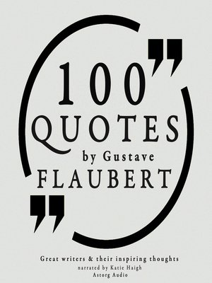 cover image of 100 Quotes by Gustave Flaubert
