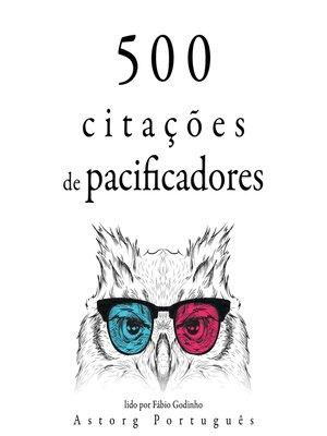 cover image of 500 citações de pacificadores