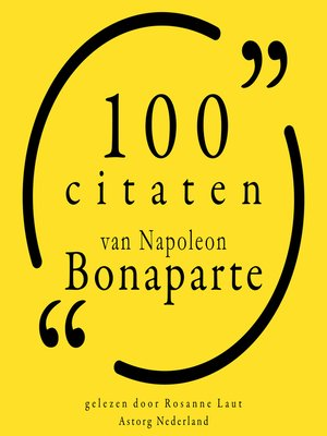 cover image of 100 citaten van Napoleon Bonaparte