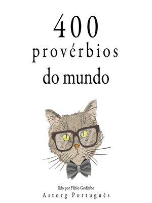 cover image of 400 provérbios do mundo