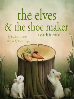 cover image of The Elves and the Shoe maker