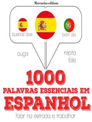 cover image of 1000 palavras essenciais em espanhol