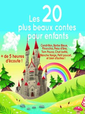cover image of Les 20 plus beaux contes pour enfants