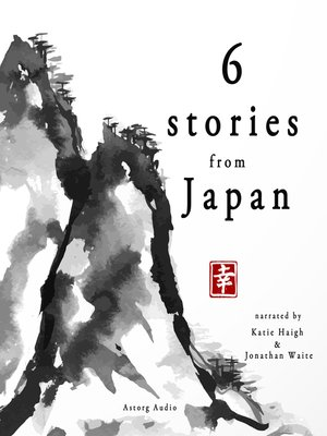 cover image of 6 Famous Japanese Stories