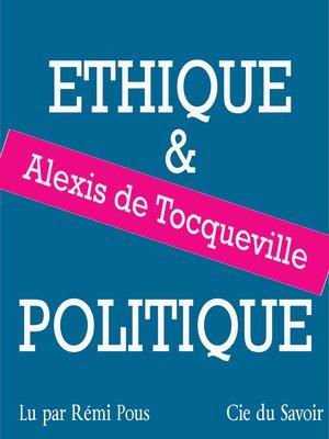 cover image of Tocqueville, éthique et politique