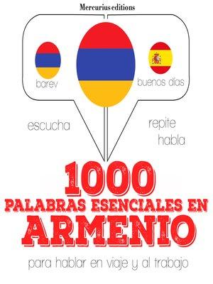 cover image of 1000 palabras esenciales en armenio