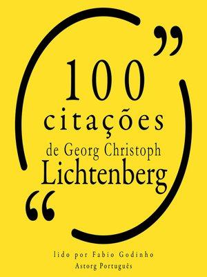 cover image of 100 citações de Georg-Christoph Lichtenberg