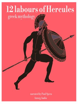 cover image of 12 Labours of Hercules, a Greek Myth