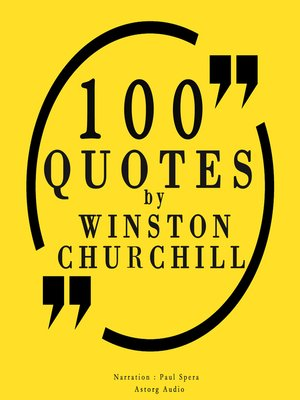 cover image of 100 Quotes by Winston Churchill