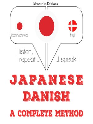 cover image of Japanese-Danish: a complete method