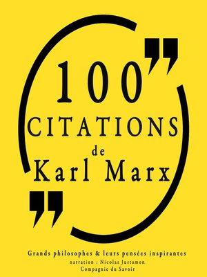 cover image of 100 citations de Karl Marx