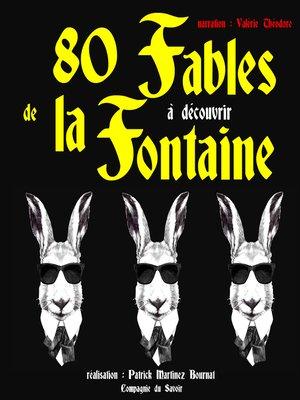 cover image of 80 fables de La Fontaine à découvrir