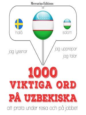 cover image of 1000 viktiga ord på uzbekiska