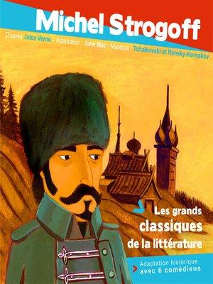 cover image of Michel Strogoff, Courrier du Tsar