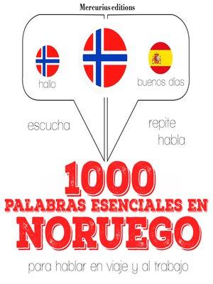 cover image of 1000 palabras esenciales en noruego