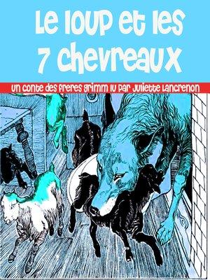 cover image of Le loup et les sept Chevreaux