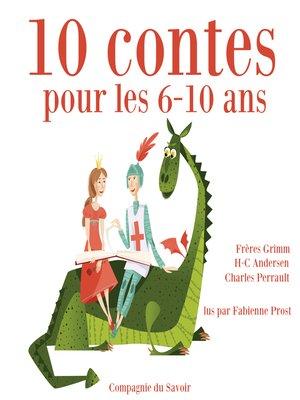 cover image of 10 histoires pour les 6-10 ans
