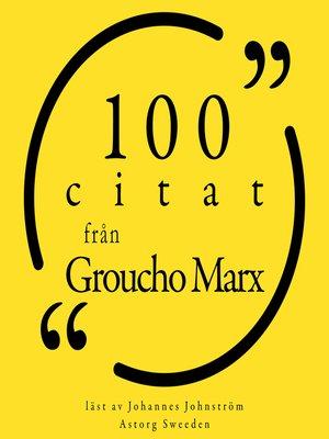 cover image of 100 citat från Groucho Marx