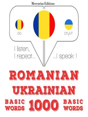 cover image of Romanian-Ukrainian: 1000 basic words