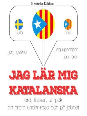 cover image of Jag lär mig katalanska