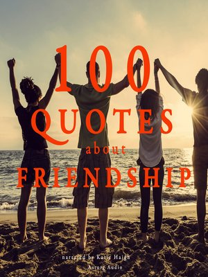 cover image of 100 Quotes about Friendship