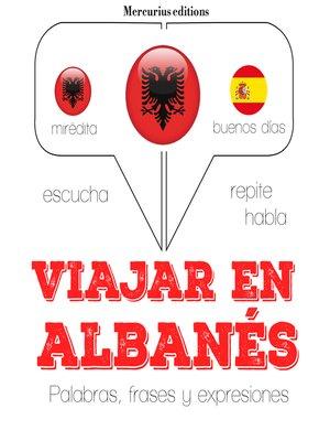 cover image of Viajar en albanés