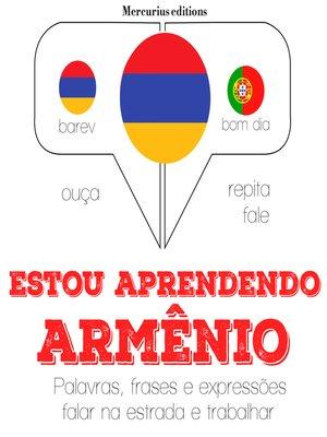 cover image of Estou aprendendo armênio