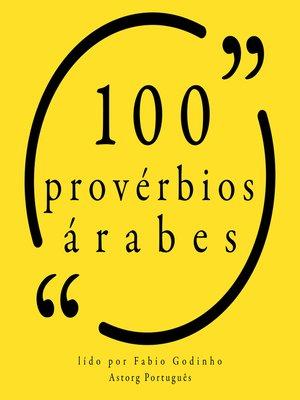 cover image of 100 provérbios árabes