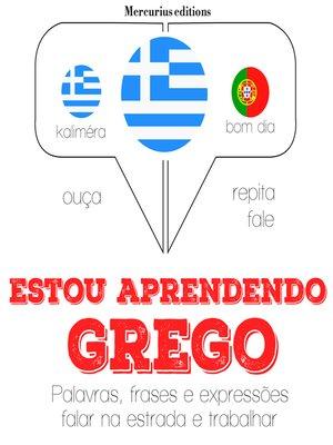 cover image of Estou aprendendo grego