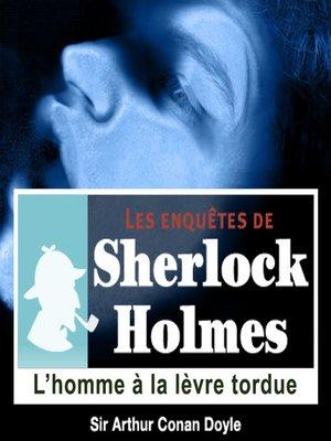 cover image of L'Homme à la lèvre tordue
