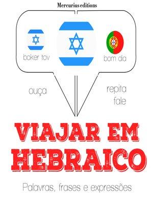 cover image of Viajar em hebraico