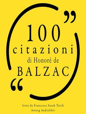cover image of 100 citazioni di Honoré de Balzac
