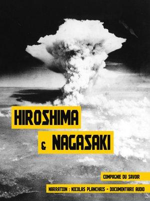 cover image of Hiroshima et Nagasaki