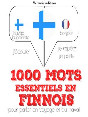 cover image of 1000 mots essentiels en finnois
