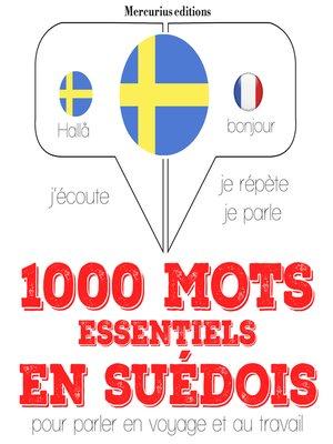 cover image of 1000 mots essentiels en suédois