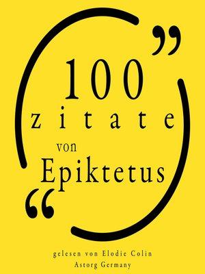 cover image of 100 Zitate aus Epictetus