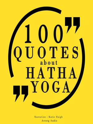 cover image of 100 Quotes about Hatha Yoga