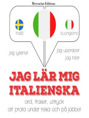 cover image of Jag lär mig italienska